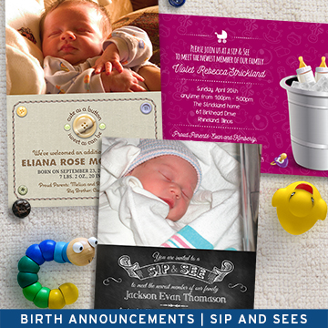 Birth Announcements and Sip and Sees